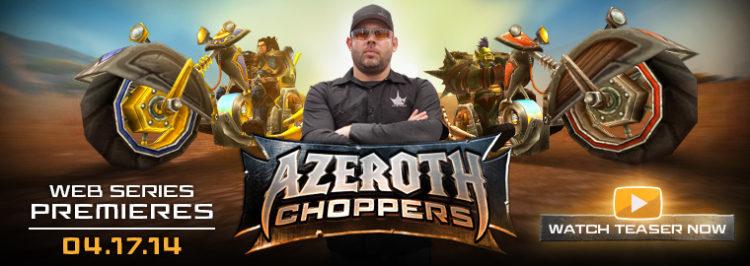WoW-Chopper-Serie